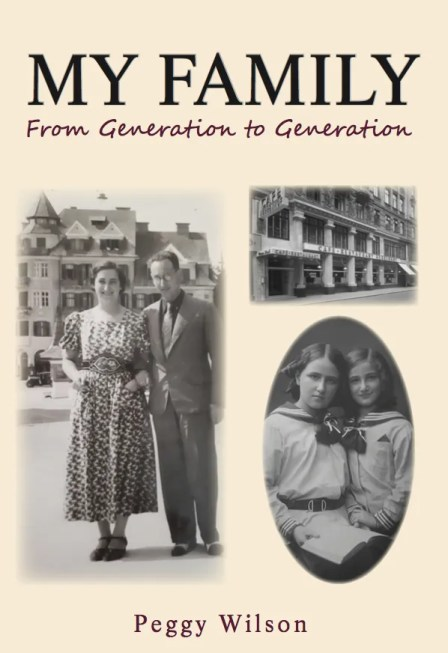 My Family: From Generation to Generation by Peggy Wilson