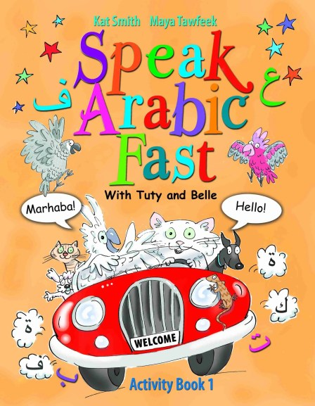 Speak Arabic Fast, Activity Book 1, by Kat Smith