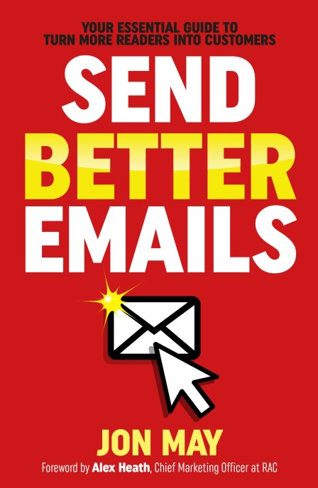 Send Better Emails by Jon May