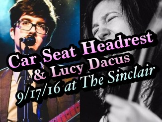 Car Seat Headrest And Lucy Dacus The Sinclair