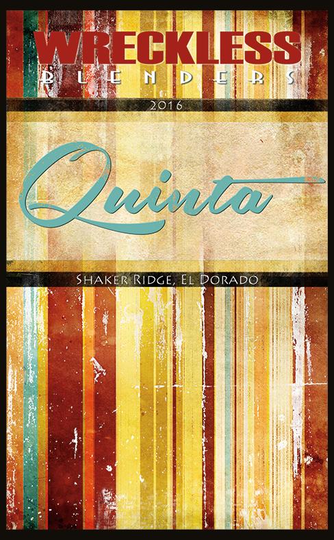 Wreckless Blenders 2016 Quinta