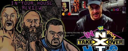 NXT TakeOver: In Your House PPV Recap (06/07/2020)