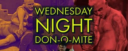 Wednesday Night Don-O-Mite (EP83) 04/21/2021