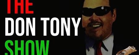 The Don Tony Show 05/07/2021