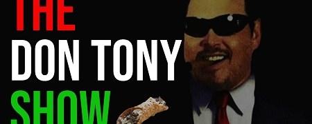 The Don Tony Show 07/30/2021