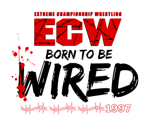 Rebooking ECW: ECW Born to be Wired (08/09/97)