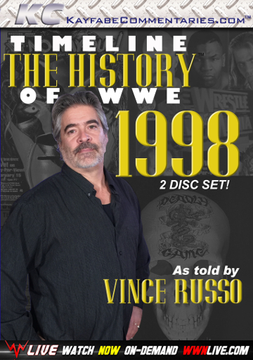 Kayfabe Commentaries: WWF Timeline 1998: Vince Russo