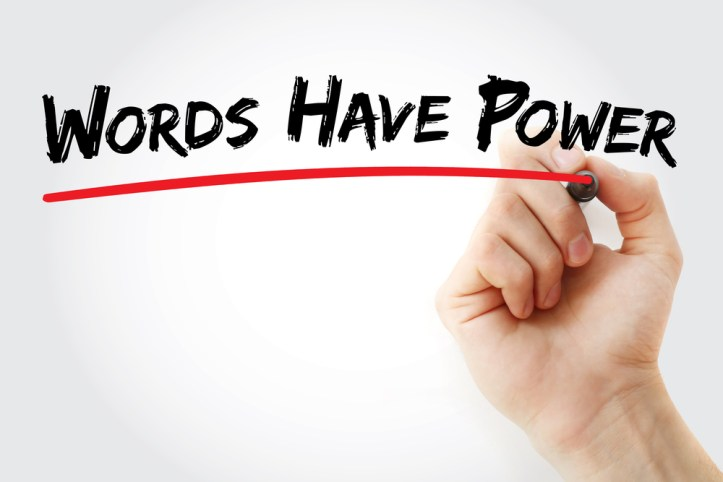 Image, Hand writing 'Words have power'.