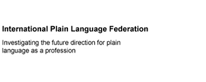 Image of text, International Plain Language Federation.