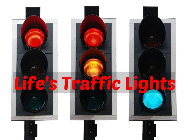 Life's Traffic Lights