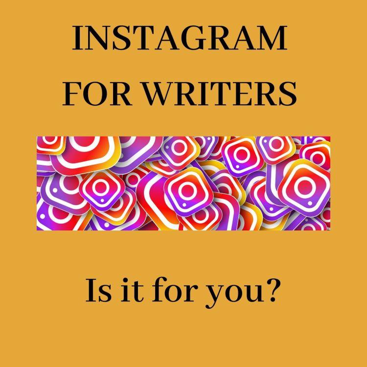 Instagram for Writers by Jarm Del Boccio