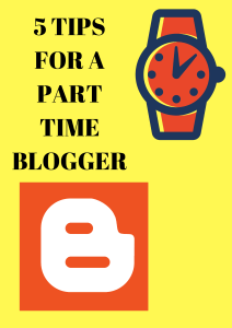Being a part time blogger