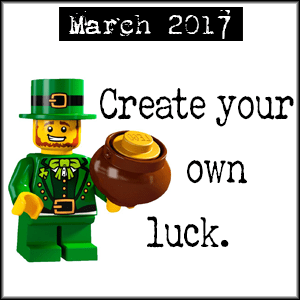 Create your own luck.