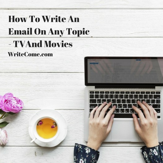 How To Write An Email On Any Topic