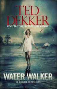Water Walker by Ted Dekker BC