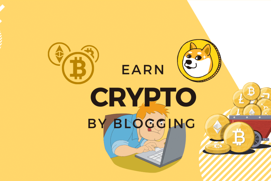 earn cryptocurrency by blogging - a blog listing 4+ websites that pay readers and writers in cryptocurrencies