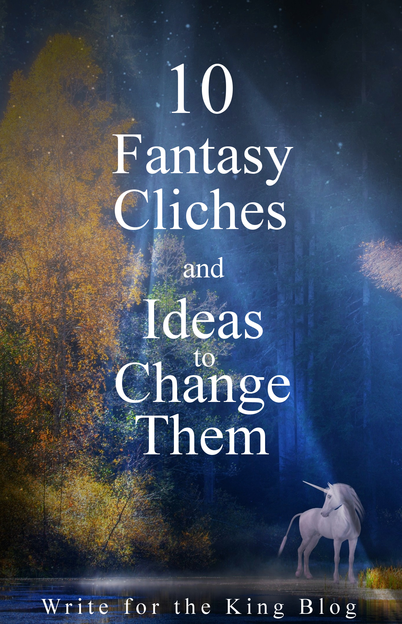 10 Fantasy Cliches And Ideas To Change Them Write For