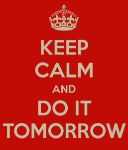 keep-calm-and-do-it-tomorrow-38-257x300