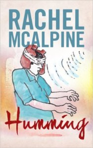 Humming by Rachel McAlpine