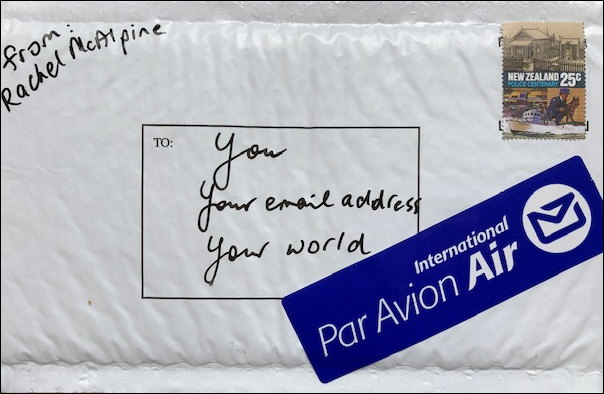 Envelope addressed to You, Your email address, from Rachel McAlpine, To Your world, with airmail sticker and stamp