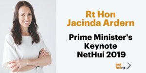 Rt Hon Jacinda Adern. Prime Minister's Keynote NetHui 2019.