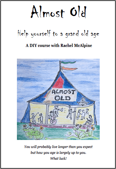 Cover of Almost Old, a DIY course on aging well
