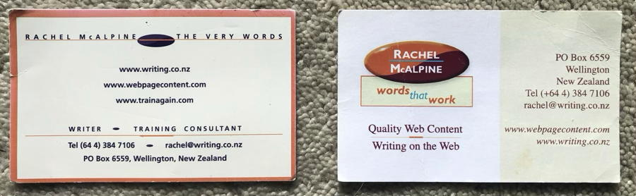 Two business cards for Rachel McAlpine in cream and orange. Left, small print, centred, Writer, Training Consultant. 3 websites writing.co.nz, webpagecontent.com and trainagain.com. Right: more elegant, Words that work.