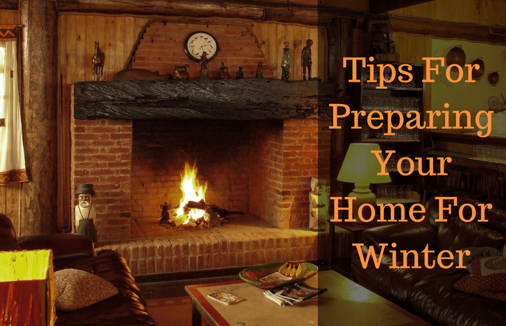 Tips For Preparing Your Home For Winter