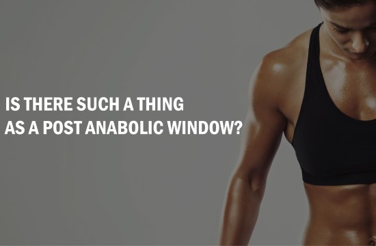 Is there such a thing as a Post anabolic window