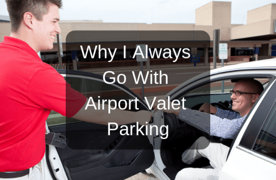 Why I Always Go with Airport Valet Parking