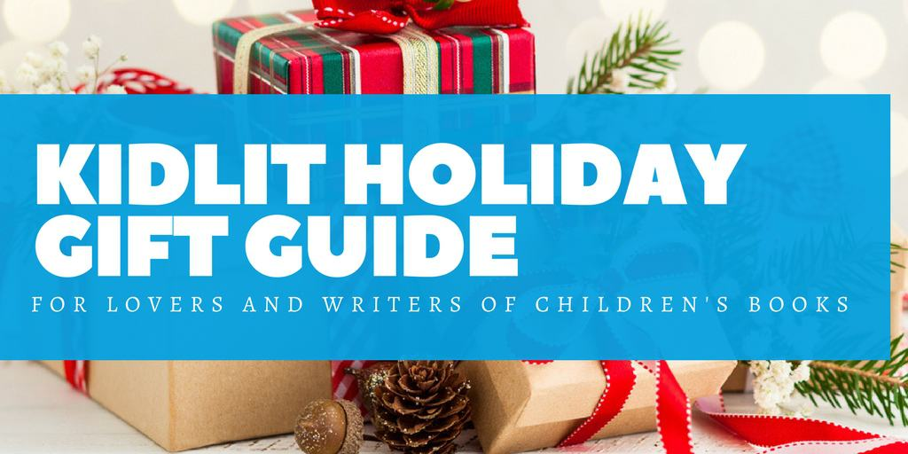 Holiday Gift Guide for Kidlit Book Lovers!