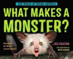 WHAT MAKES A MONSTER?