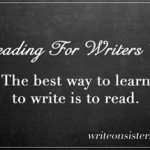 Reading for Writers 101 Roundup