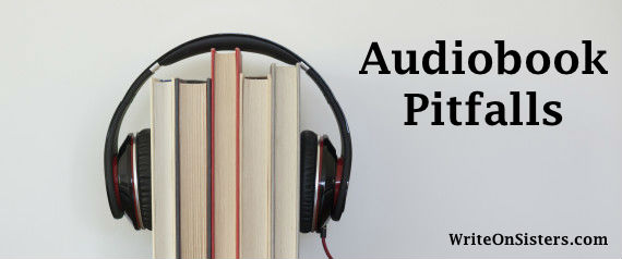 Audiobook Pitfalls