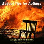 Bugout Tips for Authors