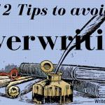 12 Tips to avoid Overwriting