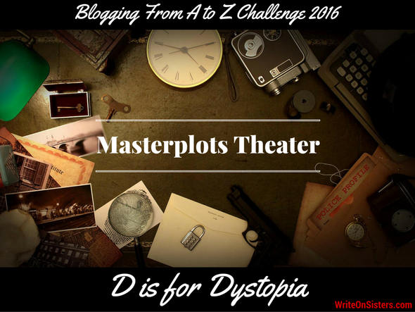 D is for Dystopia Masterplots Theater
