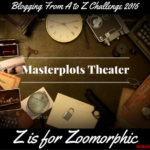 Masterplots Theater: Z is for Zoomorphic