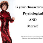 Character Need: Psychological + Moral