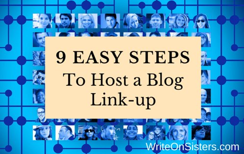 9 Easy Steps to Host a Blog Link-up