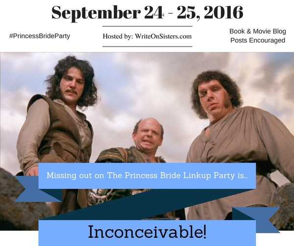 Princess Bride Linkup Party_ Inconceivable