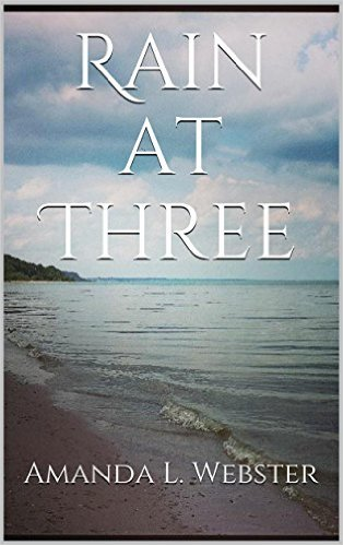 Rain at Three - Kindle Book Cover