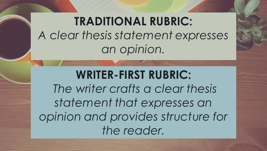 Traditional rubric vs. writer-first rubric language