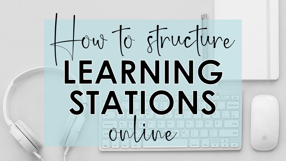 How to structure learning stations online