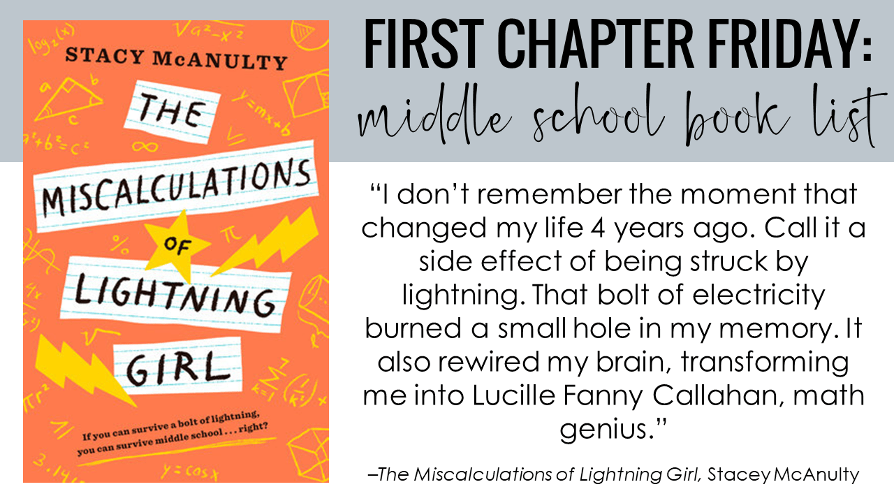 First Chapter Friday Idea: The Miscalculations of Lightning Girl, by Stacy McAnulty