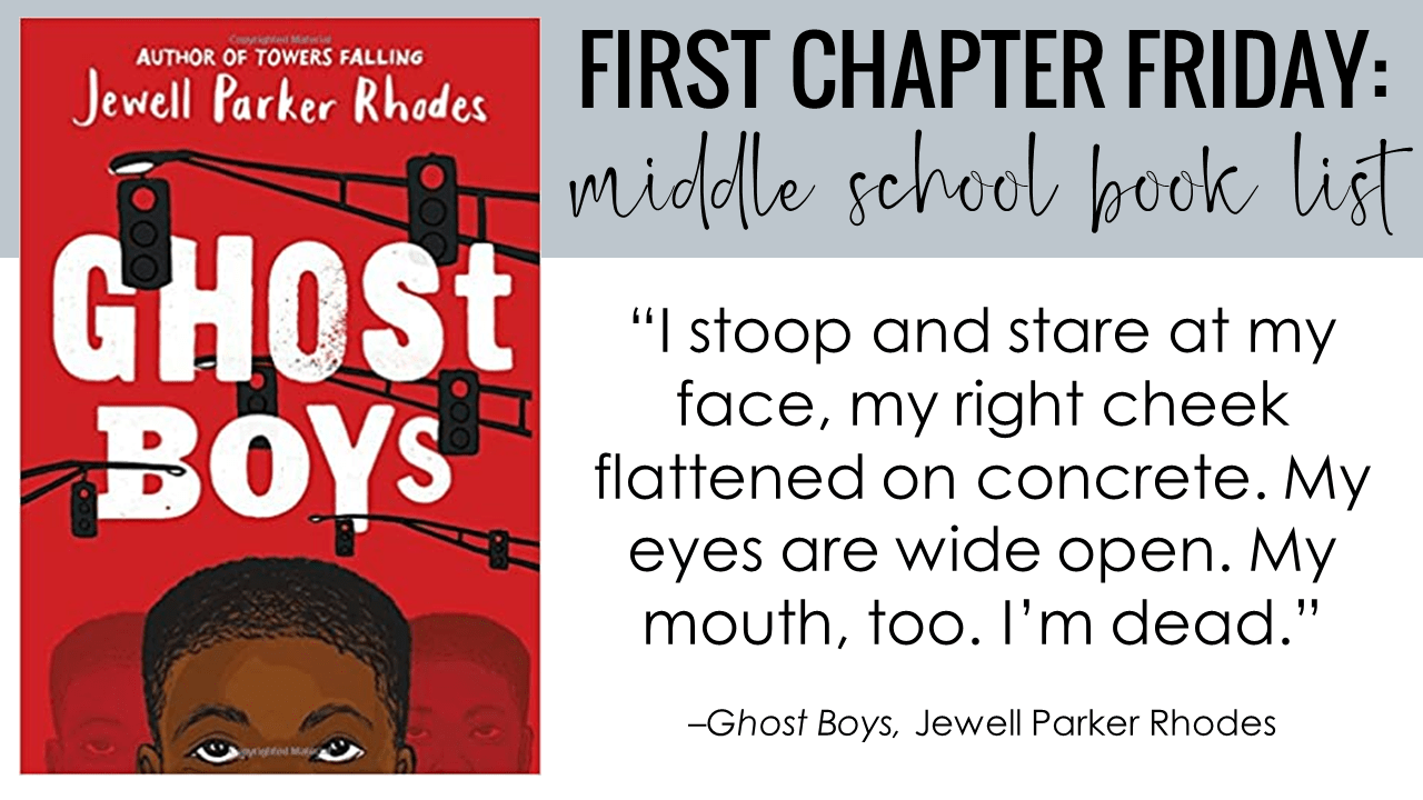 First Chapter Friday Idea: Ghost Boys, by Jewell Parker Rhodes
