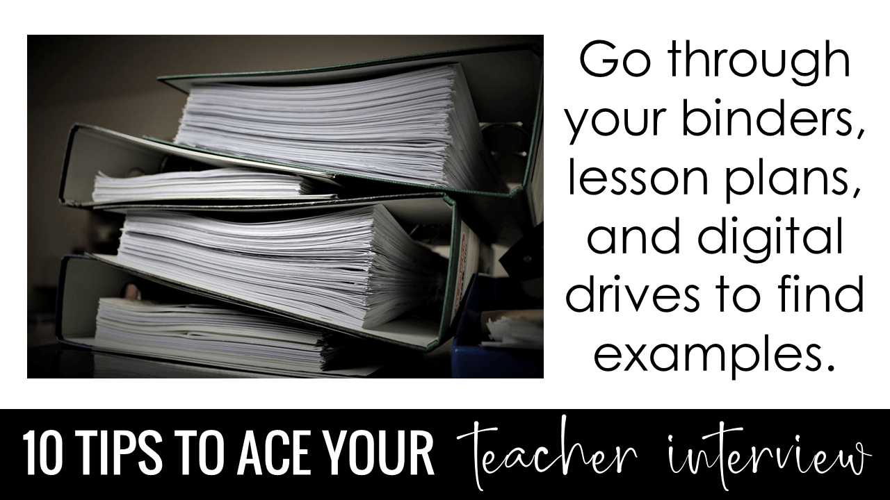 Go through your binders, lesson plans, and digital drives to find examples.