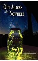 Out Across the Nowhere by Amy Willoughby-Burle