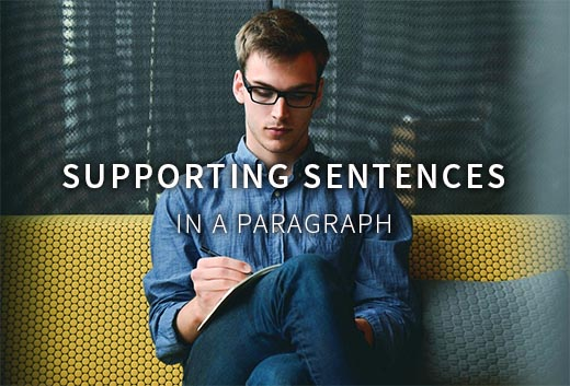 Supporting Sentences In A Paragraph: Definition, Examples, and Sample Questions