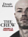 The Crew. A thriller by Dougie Brimson